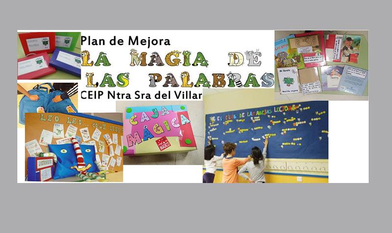 La Junta reconoce al CEIP El Villar por su plan de mejora 'La magia de las palabras'