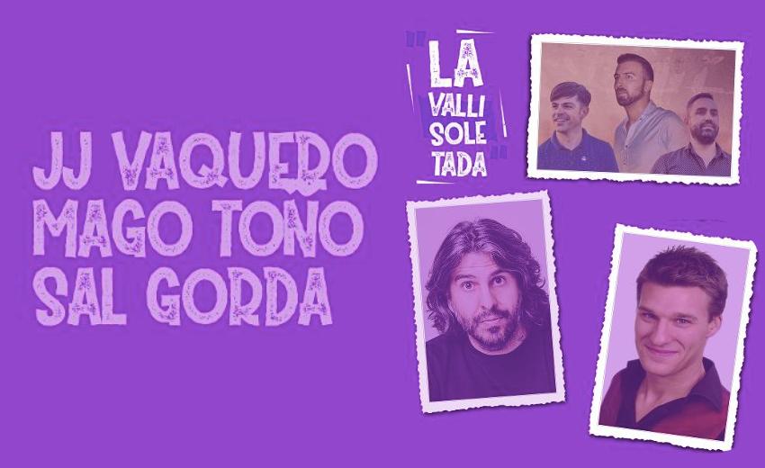 'La Vallisoletada' aterriza este jueves en Laguna de la mano de J.J. Vaquero, Sal Gorda y el Mago Toño